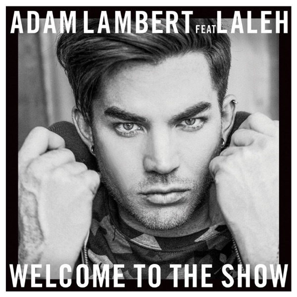 Welcome to the Show (feat. Laleh) - Single