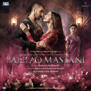 Sanjay Leela Bhansali - Bajirao Mastani (Original Motion Picture Soundtrack)