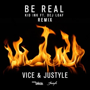 Be Real (feat. Dej Loaf) [Vice Remix] - Single Mp3 Download