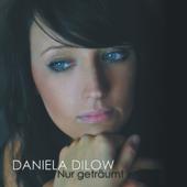 Nur geträumt - Daniela Dilow