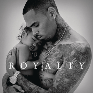 Chris Brown - Royalty