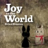 Joy To the World - Single, Brian Houston