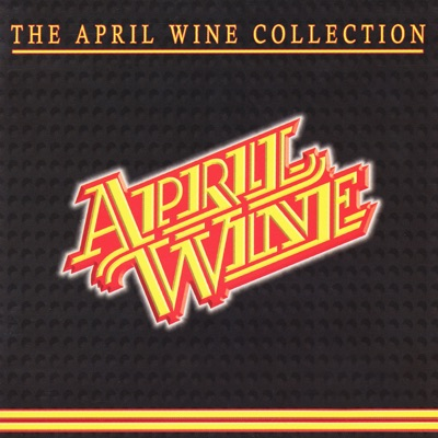 The Collection - April Wine