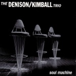 The Denison & Kimball Trio - Lonely Woman