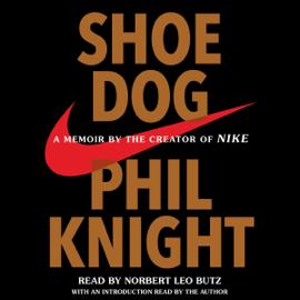 Shoe Dog: A Memoir by the Creator of Nike (Unabridged) audiobook