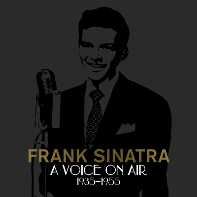 A Voice On Air (1935-1955) - Frank Sinatra