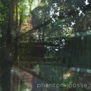 Phantom Posse - She Gets Lonely