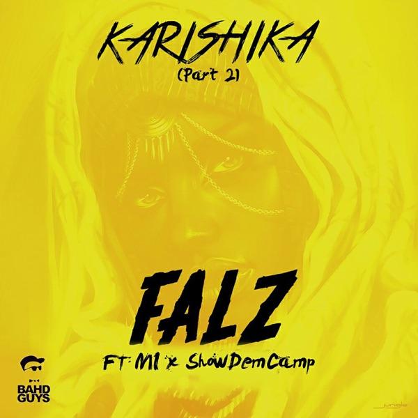Karishika, Pt. 2 (feat. M.I & Show Dem Camp) - Single