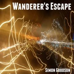 Wanderer's Escape: Wanderer's Odyssey, Book 1 (Unabridged)