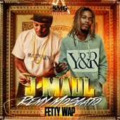 Remy / Moscato (feat. Fetty Wap) - EP