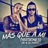 Más Que a Mí (Versiones) - EP, Jay & El Punto
