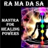 Ra Ma da Sa Mantra for Healing Powers
