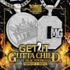 Get 2 It (Remix) [feat. Blac Youngsta] - Single, Gutta Child