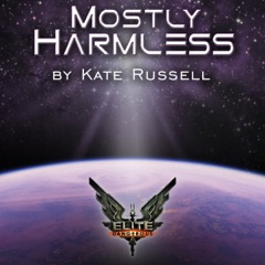 Elite: Mostly Harmless: Elite: Dangerous (Unabridged)