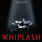 Whiplash (Original Motion Picture Soundtrack)