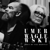 Pora By Się Rozstać (feat. Wojciech Waglewski)