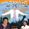 Yalgaar Ho Jai Jai Hindustan Single