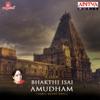 Bhakthi Isai Amudham