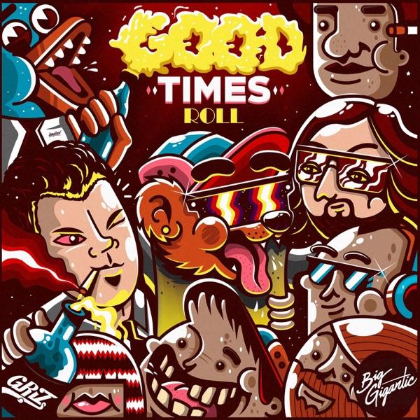 Good Times Roll - Single