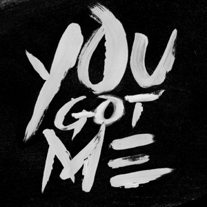 You Got Me - Single Mp3 Download