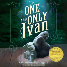 The One and Only Ivan (Unabridged) audiobook
