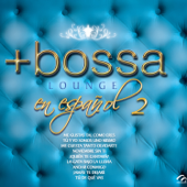 +Bossa Lounge En Español Vol. 2