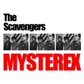 The Scavengers - Mysterex