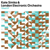 Kate Simko & London Electronic Orchestra - Waiting Games (Ambient Mix) artwork