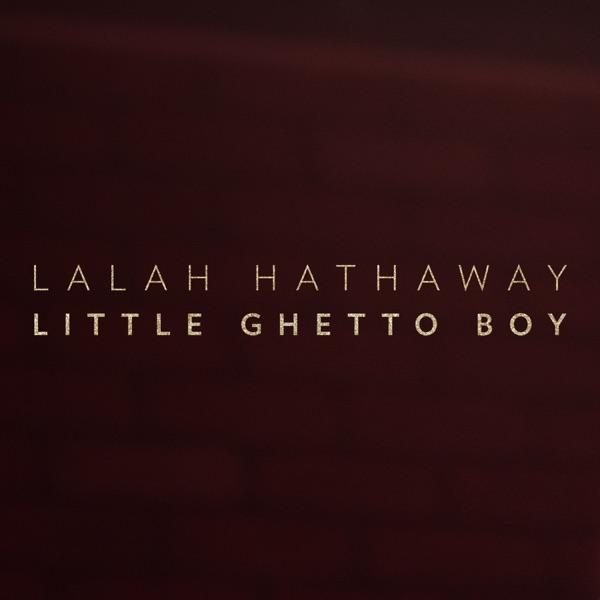 Lalah Hathaway - Little Ghetto Boy