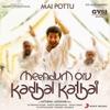 Mai Pottu From Meendum Oru Kadhal Kadhai Single