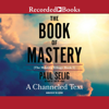 Paul Selig - The Book of Mastery (Unabridged) artwork