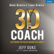 3D Coach: Capturing the Heart Behind the Jersey (Unabridged)
