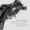 Nagorcka: Song of the Central Tree - Ron Nagorcka