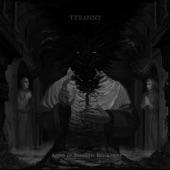 Tyranny - A Voice Given Unto Ruin