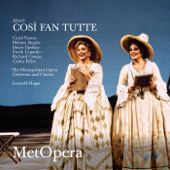 Mozart: Così fan tutte, K. 588 (Recorded Live at The Met - December 7, 1991)