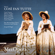 Mozart: Così fan tutte, K. 588 (Recorded Live at The Met - December 7, 1991) - The Metropolitan Opera, Carol Vaness, Delores Ziegler, Dawn Upshaw, Frank Lopardo, Richard Cowan, Carlos Feller & Leopold Hager - The Metropolitan Opera, Carol Vaness, Delores Ziegler, Dawn Upshaw, Frank Lopardo, Richard Cowan, Carlos Feller & Leopold Hager