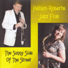 The Sunny Side of the Street (Live) - Hallam-Roberts Jazz Five