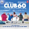 Club 60 (Original Motion Picture Soundtrack) - EP