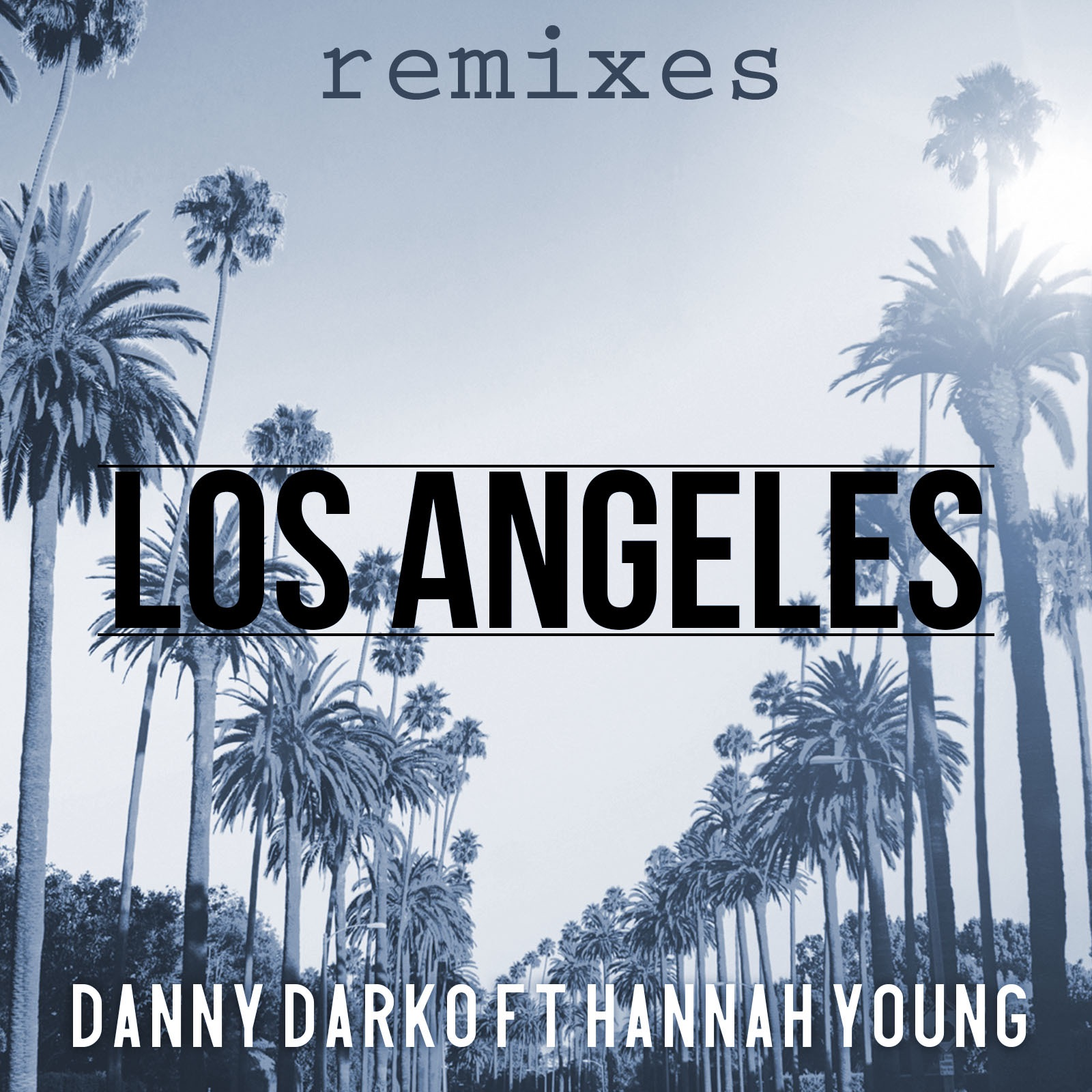 Los Angeles - Remixes (feat. Hannah Young)