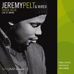 Jeremy Pelt - Cause (Live) [feat. Wired]