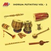 Indrum Puthithu, Vol. 2
