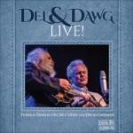 Del McCoury & David Grisman - Gotta Travel On
