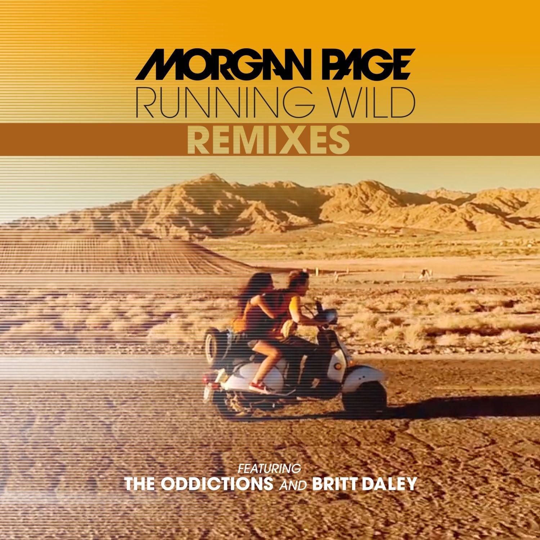 Running Wild (feat. The Oddictions & Britt Daley) [Remixes] - EP