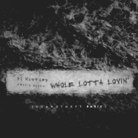 Whole Lotta Lovin' (Grandtheft Remix) - Single Mp3 Download