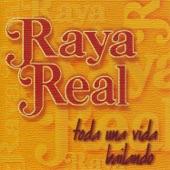 Raya Real - Sevillanas a Sevilla: Sevilla Es Mi Poesía / Maceta de Albahaca / Tocando los Palillos / Sevilla Novia del Rio