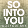 So into You (Extended Workout Mix) - Power Music Workout