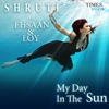 My Day in the Sun (feat. Ehsaan & Loy) - Single