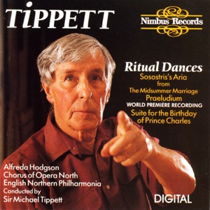 """Rita Cullis, Mark Curtis, Margaret McDonald, Matthew Best, Sir Michael Tippett, English Northern Philharmonia & Chorus Of Opera North - Ritual Dances from The Midsummer Marriage: V. The Second Dance """"The Waters In Winter"""""""