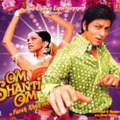 Om Shanti Om (Original Motion Picture Soundtrack)-Vishal-Shekhar