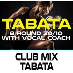 Club Mix Tabata (96 Bpm 8 Round 20/10 With Vocal Coach)